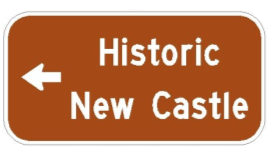 """Historic New Castle"" Directional Signs to be installed on Area Highways"