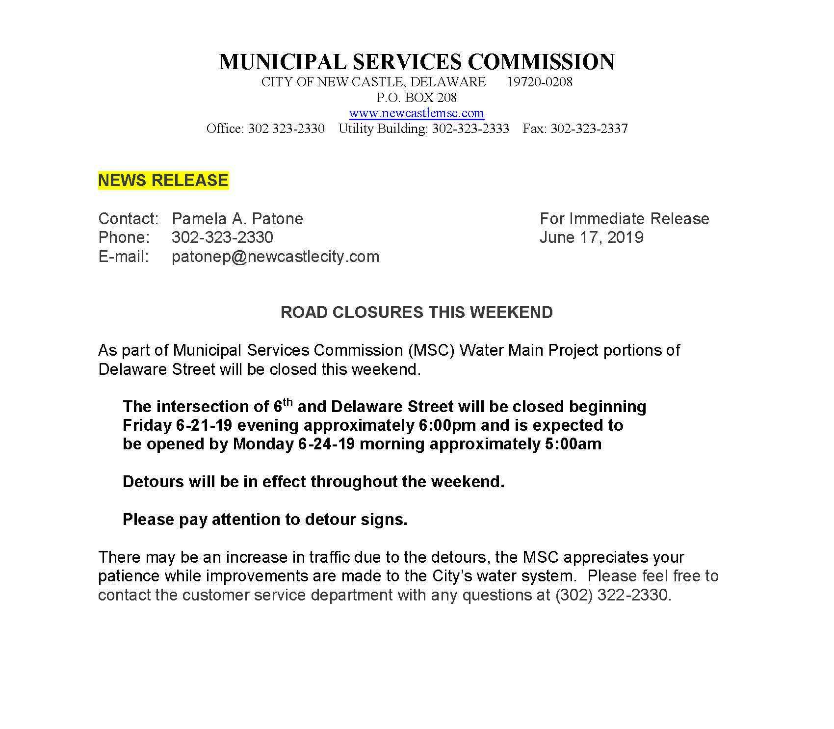 MSC NEWS RELEASE - ROAD CLOSURES THIS WEEKEND - City of New Castle